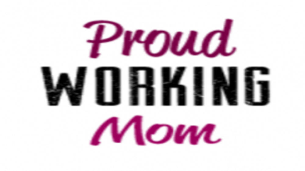 I AM A WORKING MOM AND I AM NOT GUILTY