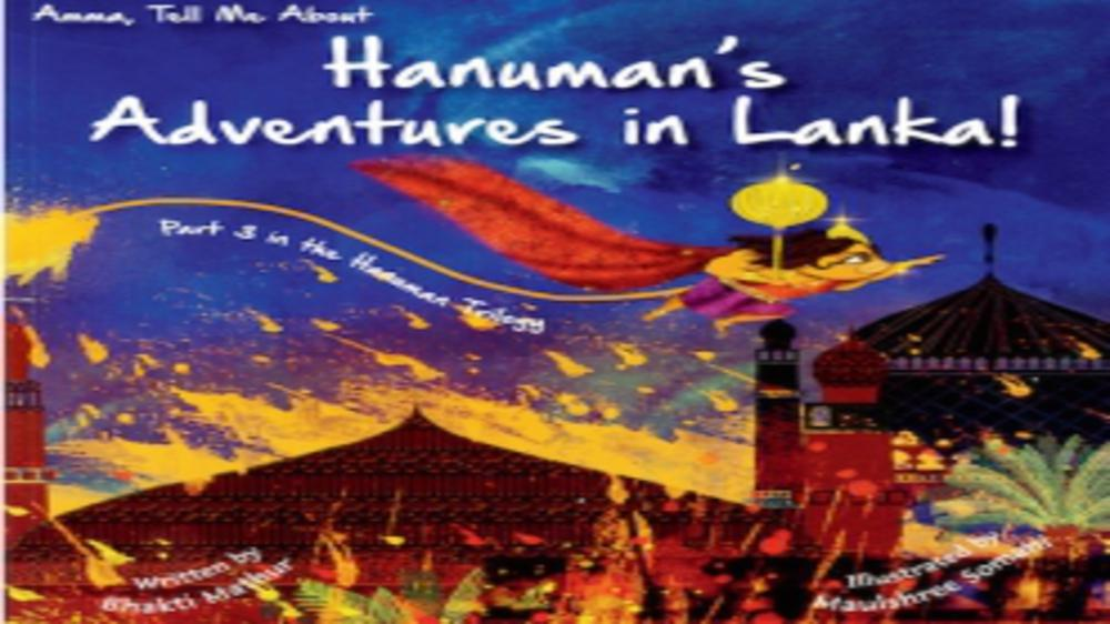 Book Review- Amma, Tell Me About Hanumans Adventures in Lanka